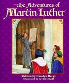 The Adventures of Martin Luther (Big Books Series)