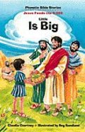 Little is Big (Phonetic Bible Stories Series)