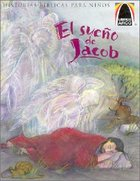 El Sueno De Jacob (Jacobs Dream) (Spanish Arch Books Series)