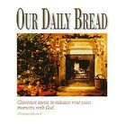 A Christmas Eventide (Our Daily Bread Series)