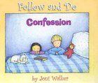 Confession (Follow And Do Series)