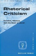 Rhetorical Criticism (Guides To Biblical Scholarship Series)