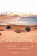 Brokenness (Revive Our Hearts Series)