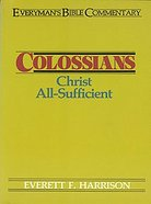 Colossians (Everymans Bible Commentary Series)