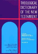 Theological Dict NT (Volume 7) (Theological Dictionary Of The New Testament Series)