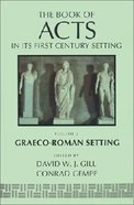 Graeco-Roman Setting (#02 in Book Of Acts Series)