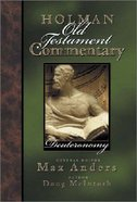 Deuteronomy (#03 in Holman Old Testament Commentary Series)
