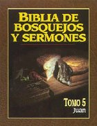 Biblia De Bosquejos Y Sermones #05: Juan (Posb: John) (#05 in Preachers Outline & Sermon Bible Series)