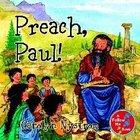 Preach, Paul! (Follow Me Book Series)