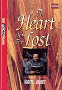 A Heart For the Lost (Leaders Guide) (Spiritual Discovery Study Series)
