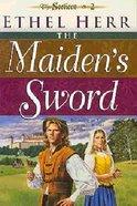 Maidens Sword (#02 in Seekers Series)