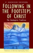 Following in the Footsteps of Christ (Traditions Of Christian Spirituality Series)