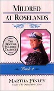 Mildred At Roselands (#02 in Mildred Keith Series)