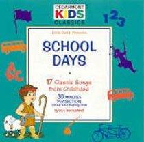 Cedarmont Kids: School Days (Kids Classics Series)