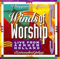 Winds of Worship 5 Arnhem Holland (#05 in Winds Of Worship Series)