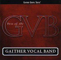 The Best of the Gaither Vocal Band (2 Cds)
