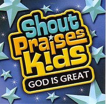 God is Great (#3 in Shout Praises Kids Series)