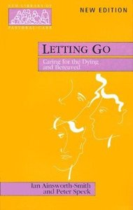 Letting Go (New Library Of Pastoral Care Series)