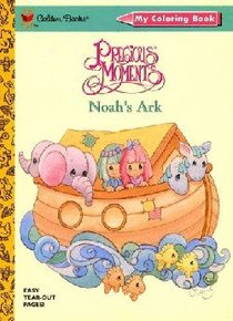 Noahs Ark (Precious Moments) (Golden Books Series)