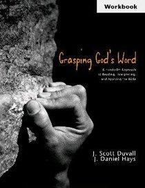 Grasping Gods Word (Workbook)