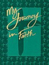 My Journey in Faith (Student Response Book)