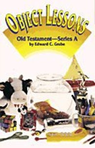 Object Lessons: Old Testament Series a