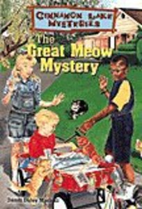 The Great Meow Mystery (#03 in Cinnamon Lake Mysteries Series)