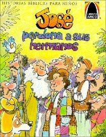 Jose Perdona a Sus Hermanos (Joseph Forgives His Brothers) (Spanish Arch Books Series)