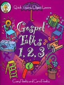 Gospel Talks 1 2 3!