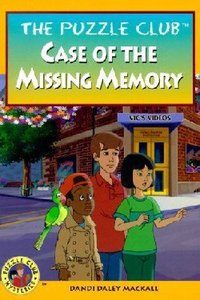 Case of the Missing Memory (#08 in Puzzle Club Mysteries Series)