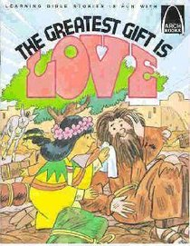 The Greatest Gift is Love (Arch Books Series)