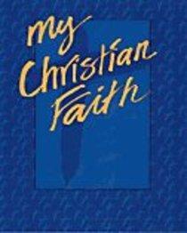 My Christian Faith (Student Book)