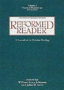 Reformed Reader (Vol 1)