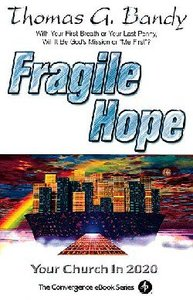Fragile Hope (The Convergence Series)