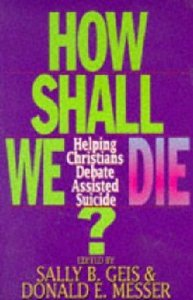 How Shall We Die?