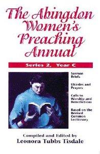 The Abingdon Womens Preaching Annual (Series 2 Year C)