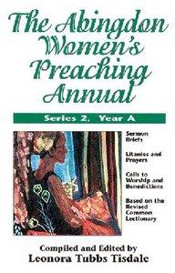 The Abingdon Womens Preaching Annual (Series 2 Year A)