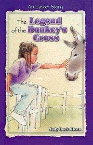 The Legend of the Donkeys Cross