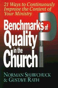 Benchmarks of Quality in the Church