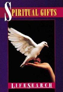 Spiritual Gifts (Lifesearch Series)