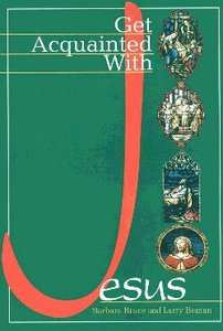 Get Acquainted With Jesus (Student Book)