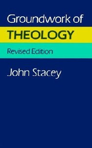 Groundwork of Theology