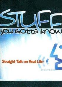 Stuff You Gotta Know (2005)