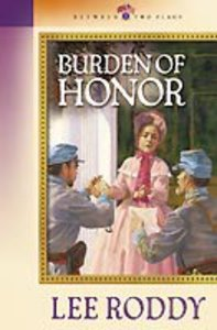 Burden of Honor (#03 in Between Two Flags Series)