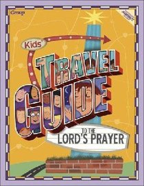 Kids Travel Guide to the Lords Prayer