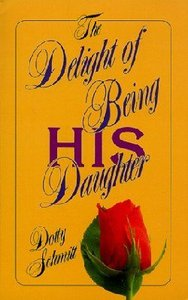 The Delight of Being His Daughter