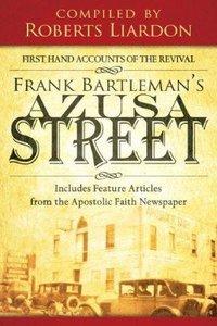 Frank Bartlemans Azusa Street