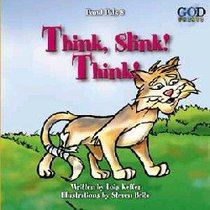 Think, Slink! Think! (#08 in Pond Pals Series)