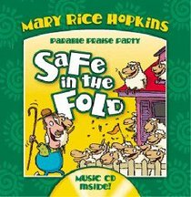 Safe in the Fold (Parable Praise Party Series)