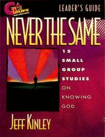Great Groups: Never the Same Leaders Guide